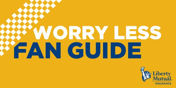 Liberty Mutual Worry Less Fan Guide