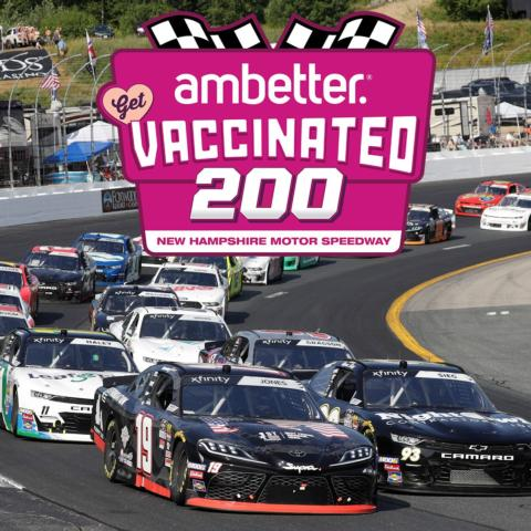 The green flag drops for the Ambetter Get Vaccinated 200 at New Hampshire Motor Speedway on Saturday, July 17 at 3 p.m.